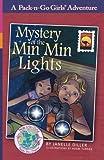 Mystery of the Min Min Lights: Australia 1 (Pack-n-Go Girls Adventures) (Volume 9)
