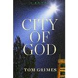 City of God, Tom Grimes, 0393037894