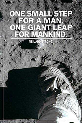 Laminated One Small Step for a Man One Giant Leap for Mankind Moon Quote Sign Poster 12x18 inch