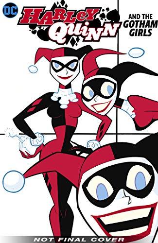 Harley Quinn & the Gotham Girls -