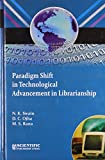 img - for Paradigm Shift in Technological Advancement in Librarianship book / textbook / text book