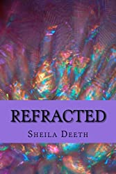 Refracted