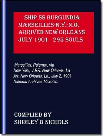 SHIP SS BURGUNDIA-MARSEILLES-VIA N.Y.-ARR.NEW ORLEANS-1901