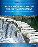 img - for Information Technology Project Management: Providing Measurable Organizational Value book / textbook / text book