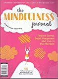The Mindfulness Journal Magazine 2019 ( Pink) Reduce Stress, Boost Happiness