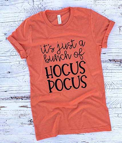 Halloween Shirt, It's Just A Bunch of Hocus Pocus, Hocus Pocus, Halloween, Fall Shirt, Hocus Pocus Shirt, Women's Halloween Shirt