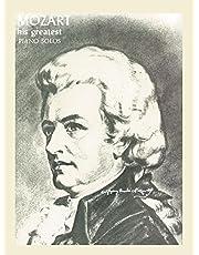 Mozart - His Greatest Piano Solos