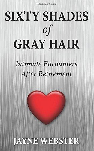(Sixty Shades of Gray Hair)