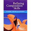 Refining Composition Skills: Academic Writing and Grammar (Developing / Refining Composition Skills Series)