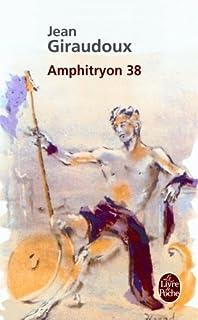 Amphitryon 38 : comédie en trois actes, Giraudoux, Jean