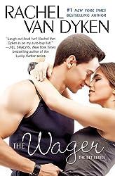The Wager: The Bet series: Book 2 by Van Dyken, Rachel (2014) Paperback