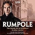 Rumpole: The Gentle Art of Blackmail & Other Stories Radio/TV von John Mortimer Gesprochen von: Benedict Cumberbatch, full cast, Timothy West