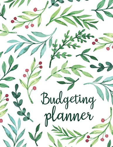 Budgeting Planner: Expense Finance Budget By A Year Monthly Weekly & Daily Bill Budgeting Planner And Organizer Tracker Workbook Journal | Green ... Business Money Notebook Planning Worksheets) ()