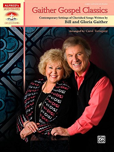 Alfred Publishing Gaither Gospel Classics Early Advanced ...