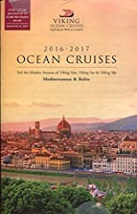 Here for your delectation is the SPECTACULAR AND RARE------------------VIKING OCEAN CRUISES: MEDITERRANEAN & BALTIC 2016 - 2017 /NEW DATES & ITINERARIES /GORGEOUS ILLUSTRATIONS+++ HOT OFF THE PRESSES!!! DON'T LEAVE HOME WITHOUT IT!!! ...
