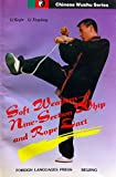 img - for Soft Weapons: Nine - Section Whip and Rope Dart (Chinese Wushu Series) book / textbook / text book