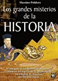 img - for Los grandes misterios de la historia / The Great Mysteries of History (Hermetica/ Hermetic) (Spanish Edition) by Massimo Polidoro (2002-06-30) book / textbook / text book