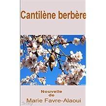 Cantilène Berbère (French Edition)