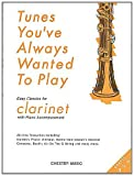 Tunes You've Always Wanted to Play: Easy Classics for Clarinet with Piano Accompaniment