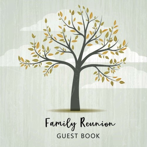 Family Reunion Guest Book: Guest Books For Parties, Space for Over 400 Guests Family Members to Sign, 8.5
