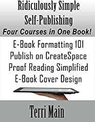Ridiculously Simple Self-Publishing: The Boxed Set: A Complete Self-Publishing Course in One Book (Wordmaster Self-Publishing Library 5)