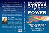 Transforming Stress Into Power: The Powersource Profile System