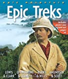 Epic Treks, Betty Hagglund and Peter Bull, 0753466686