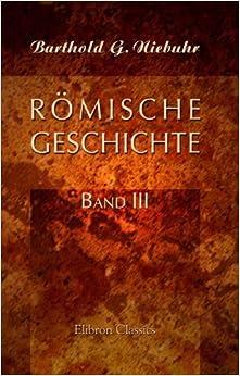 Römische Geschichte: Band III
