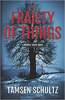 Book The Frailty of Things: Volume 4 (A Windsor Series Novel)