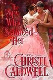 #9: The Spy Who Seduced Her (The Brethren Book 1)