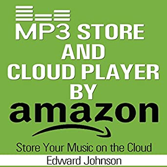 Amazon com: Mp3 Store and Cloud Player by Amazon (Audible
