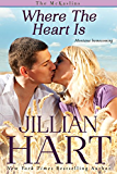 Where The Heart Is (The McKaslin Brothers Book 1)