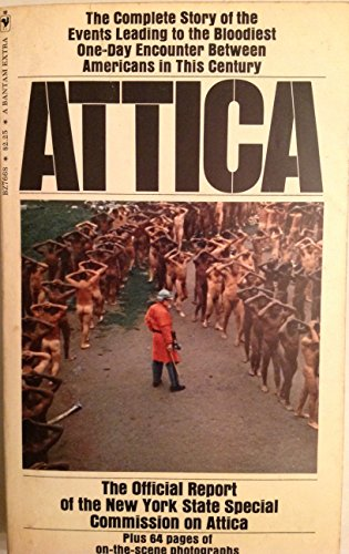 Attica: The Official Report of the New York State Special Commission on Attica (1972) (Book) written by New York State Special Commission on Attica