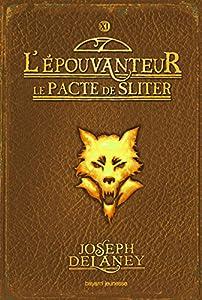 """Afficher """"L'Apprenti-épouvanteur n° 11<br /> Le Pacte de Sliter"""""""