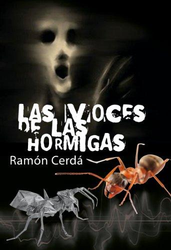 Descargar Libro Las Voces De Las Hormigas Ramon Cerda