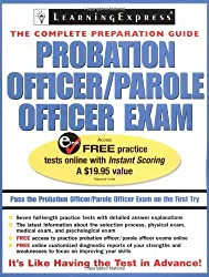 Probation/Parole Officer Exam (Probation Officer/Parole Officer Exam (Learning Express))