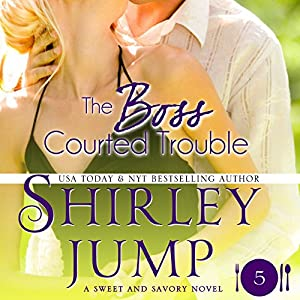 The Boss Courted Trouble Audiobook