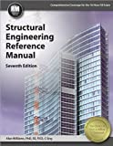 Structural Engineering Reference Manual, 7th Ed