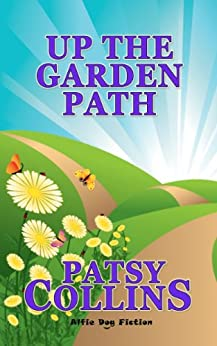 Up The Garden Path by [Collins, Patsy]
