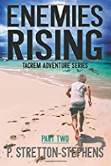 Enemies Rising Part 2: Tacrem Adventure Series
