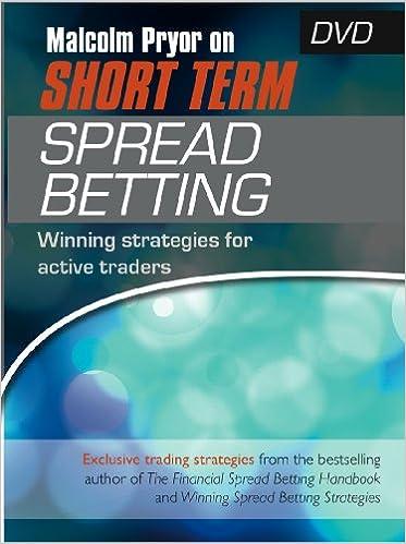 Malcolm pryors spread betting techniques dvd betting patinggi ali landry