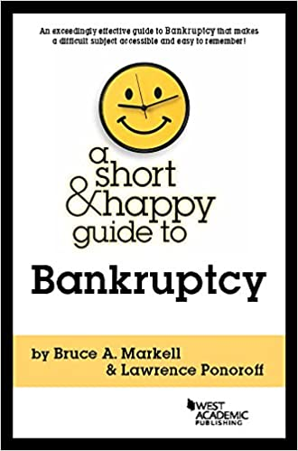 Most wished] a human guide to bankruptcy by leon bayer.