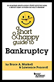 A Short and Happy Guide to Bankruptcy (Short and Happy Series)
