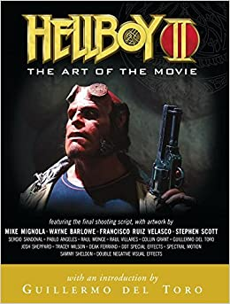 Hellboy II: Art of the Movie by Mike Mignola (2008-06-17): Amazon ...