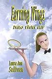 Earning Wings (Volume 1)