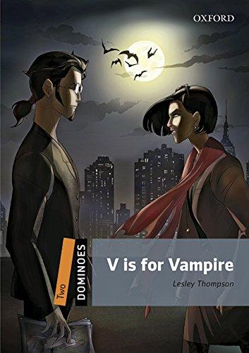 Dominoes 2. V is for Vampire MP3 Pack (Inglés) Tapa blanda – 30 jun 2016 Lesley Thompson S.A. 019463969X ELT Course Materials