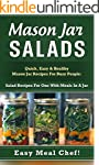Mason Jar Salads: Quick, Easy & Healt...