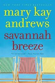 Savannah Breeze: A Novel (Weezie and Bebe Mysteries series Book 2)