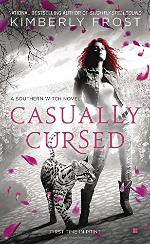 Casually Cursed (A Southern Witch Novel)