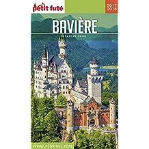 BAVIÈRE 2017/2018 Petit Futé (Country Guide) (French Edition)